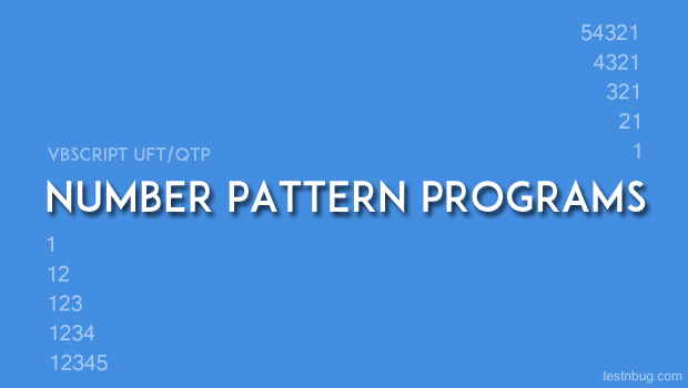 Number pattern programs in VBScript, UFT/QTP