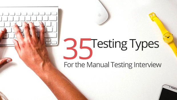 35-Testing-Types for Manual Testing Interview