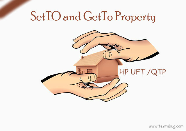 SetTo and GetTo Property in UFT/QTP