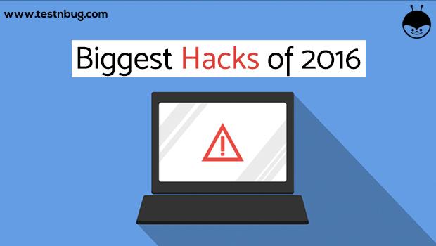 Biggest Hacks of 2016
